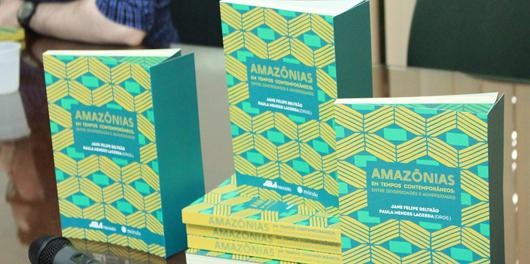 Livro 'Amazônias em tempos contemporâneos: entre diversidades e adversidades'