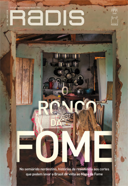 Edição de março da revista Radis/Fiocruz destaca risco do Brasil voltar ao Mapa da Fome