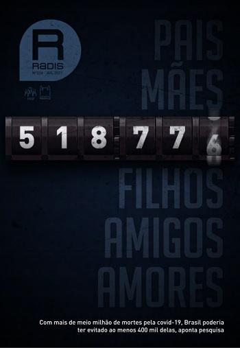 Capa da revista Radis traz o número de 518.776 mortos por Covid-19